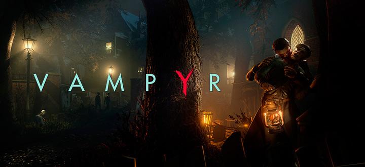 Создатели Life is Strange показали 15 минут геймплея Vampyr
